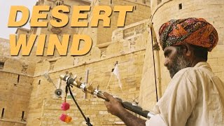 Sacred Chants Of India - Desert Wind | Classical Songs