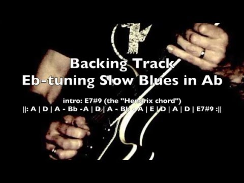 Eb tuning Slow Blues in Ab Backing Track