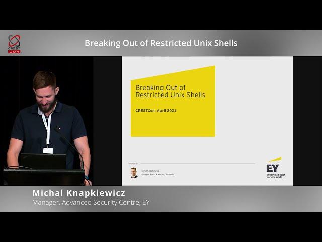 Breaking out of restricted Unix shells (Michal Knapkiewicz, EY) | CRESTCon Australia