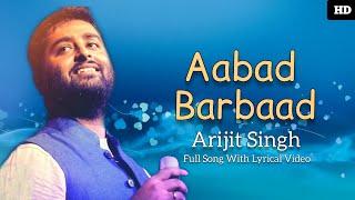 Aabaad Barbaad (Lyrics) - Ludo   आबाद बर्बाद - Arijit Singh   Aabad Barbaad Song Arijit Singh Pritam