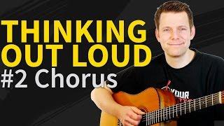 Ed Sheeran Thinking Out Loud Guitar Tutorial P2: Chorus&Turnaround