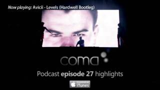 DJ Coma Podcast Highlights - Episode 27