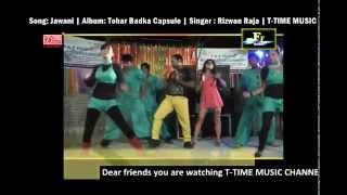 Jawani   Hot & Sexy Bhojpuri Song   Rizwan Raja I T-Time Music