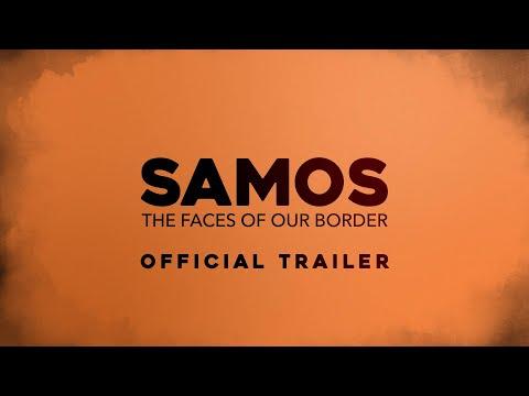 SAMOS The Faces Of Our Border - trailer - english subtitles
