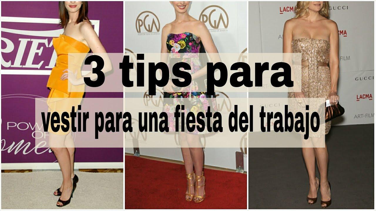 3 tips para vestir para una fiesta de trabajo youtube for Ideas para vestir