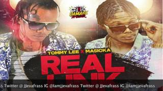 Tommy Lee Sparta Ft Masicka - Real Link - May 2016