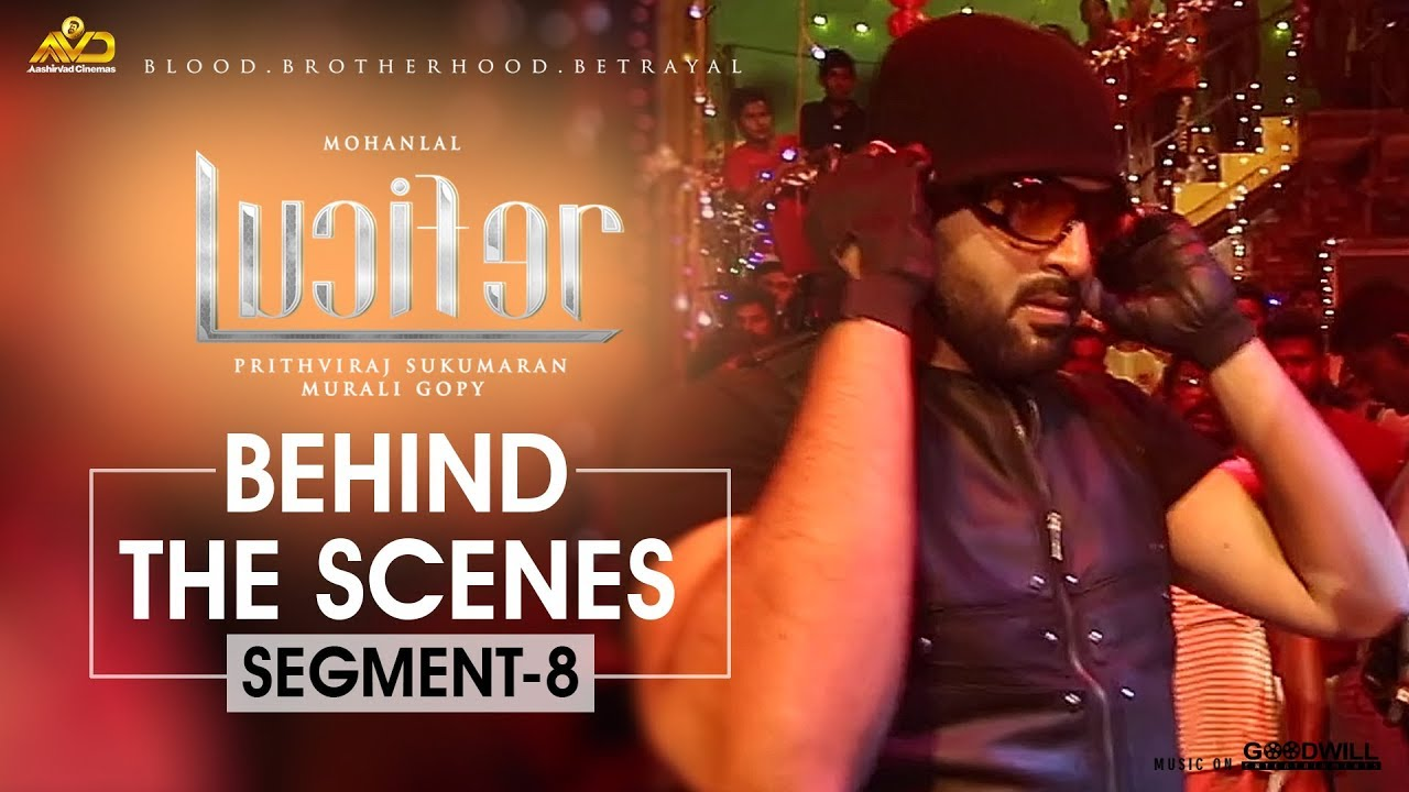 LUCIFER Behind The Scene - Segment 8 | Mohanlal | Prithviraj Sukumaran | Antony Perumbavoor