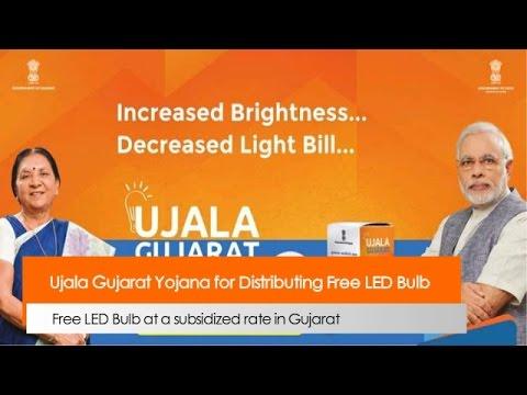Ujala Gujarat Yojana for Distributing Free LED Bulb