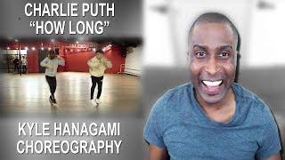 CHARLIE PUTH - How Long | Kyle Hanagami Choreography Reaction