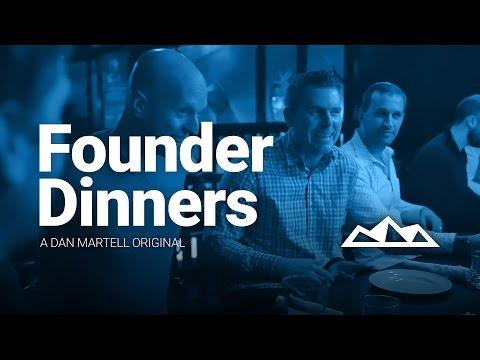 FOUNDER DINNERS | Dan Martell Original (Micro-Doc)