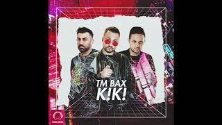"TM Bax - ""Kiki"" OFFICIAL AUDIO"