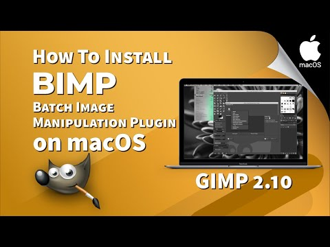 How to install BIMP plugin for GIMP 2.10 on your macOS device | Batch Image Manipulation Plugin