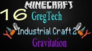 16# Minecraft IC 2  и GregTech - Гравитационный нагрудник (Часть 1)