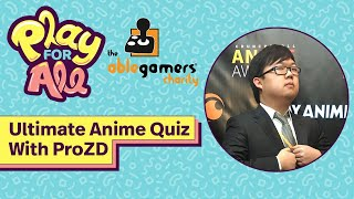 The Ultimate Anime Quiz With ProZD