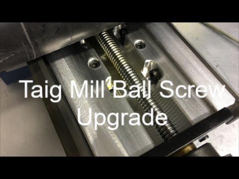 Taig Mill Ball Screw Upgrade