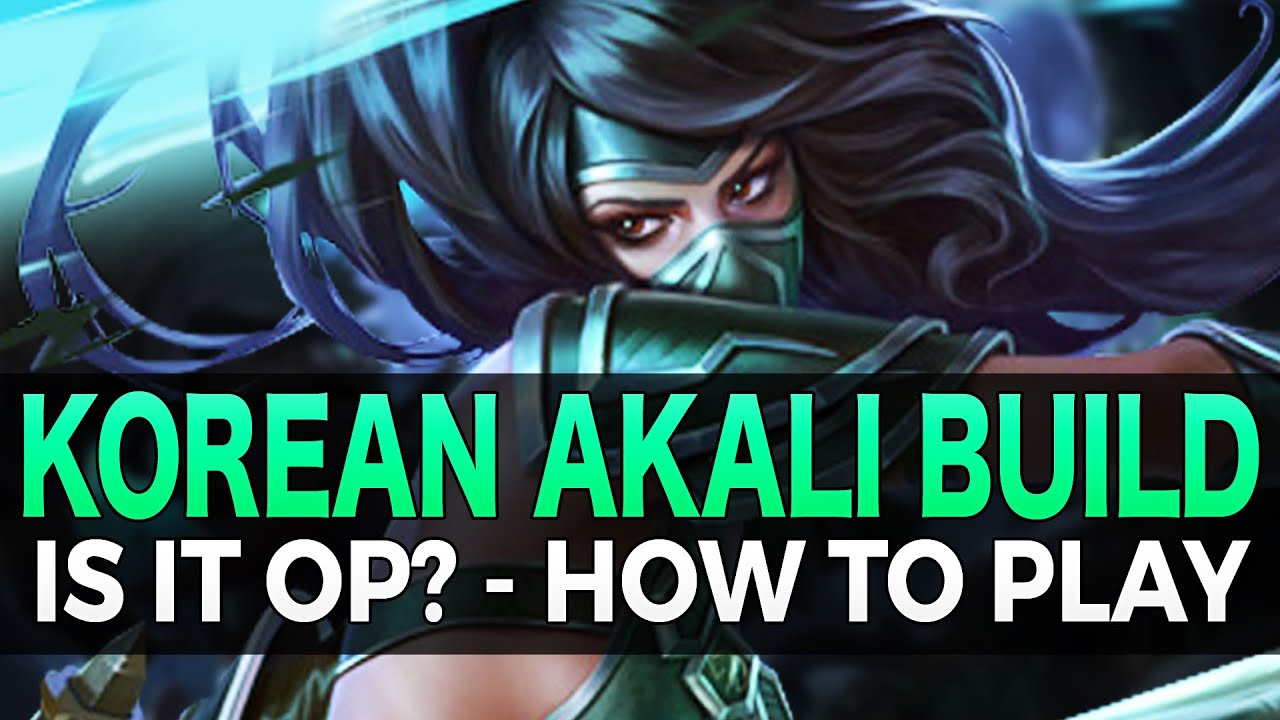 Akali Build Guide: Tank Top Akali - The Unassailable ...