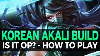 Korean Tank Akali Build - How To Play Guide - League of Legends