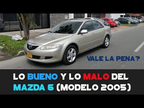 Lo Bueno Y Lo Malo Del MAZDA 6 (Modelo 2005)