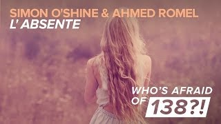 Simon O'Shine & Ahmed Romel - L'Absente (Original Mix)