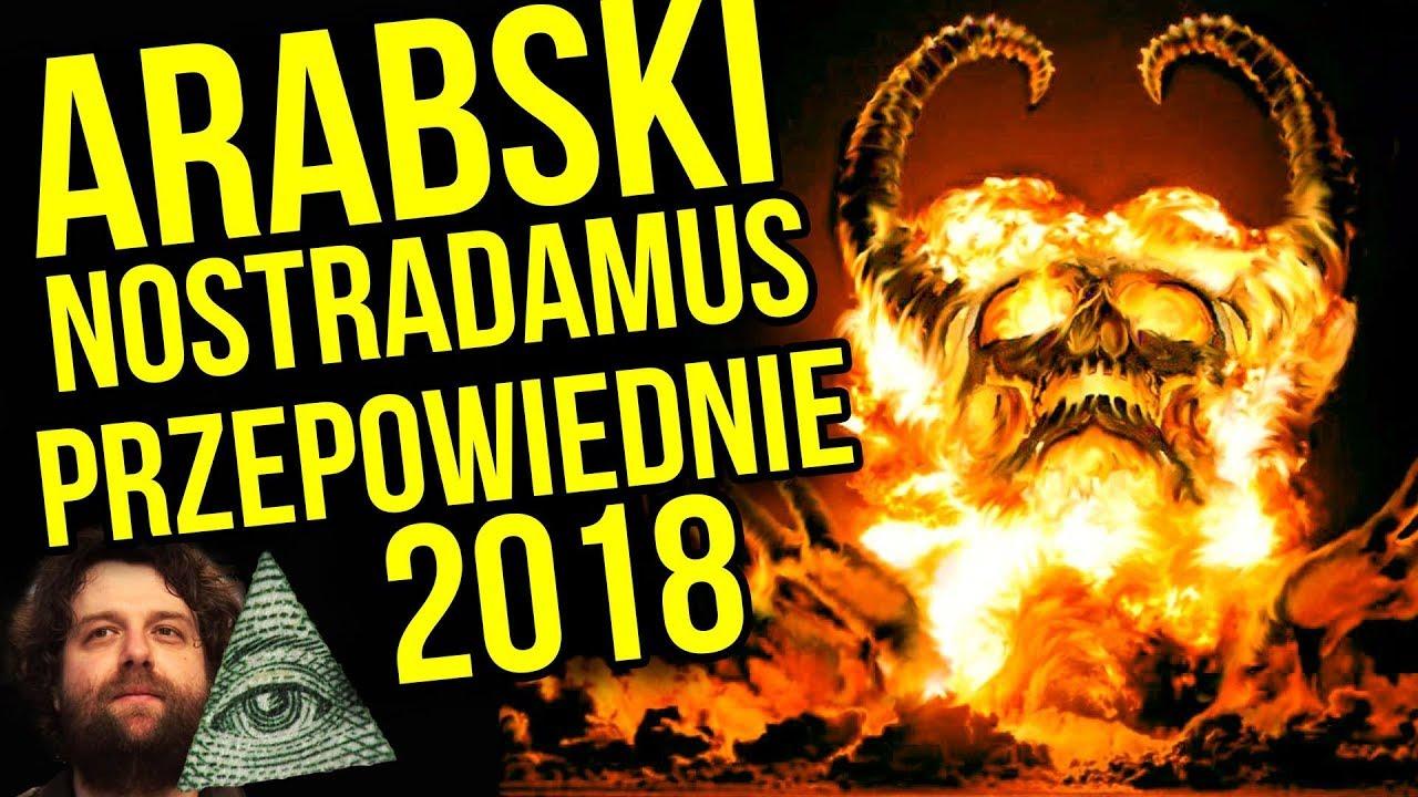 """""""Pamięta Przyszłość"""" mówi: BĘDZIE WOJNA w Europie – Przepowiednia Arabski Nostradamus Jackowski 2018"""