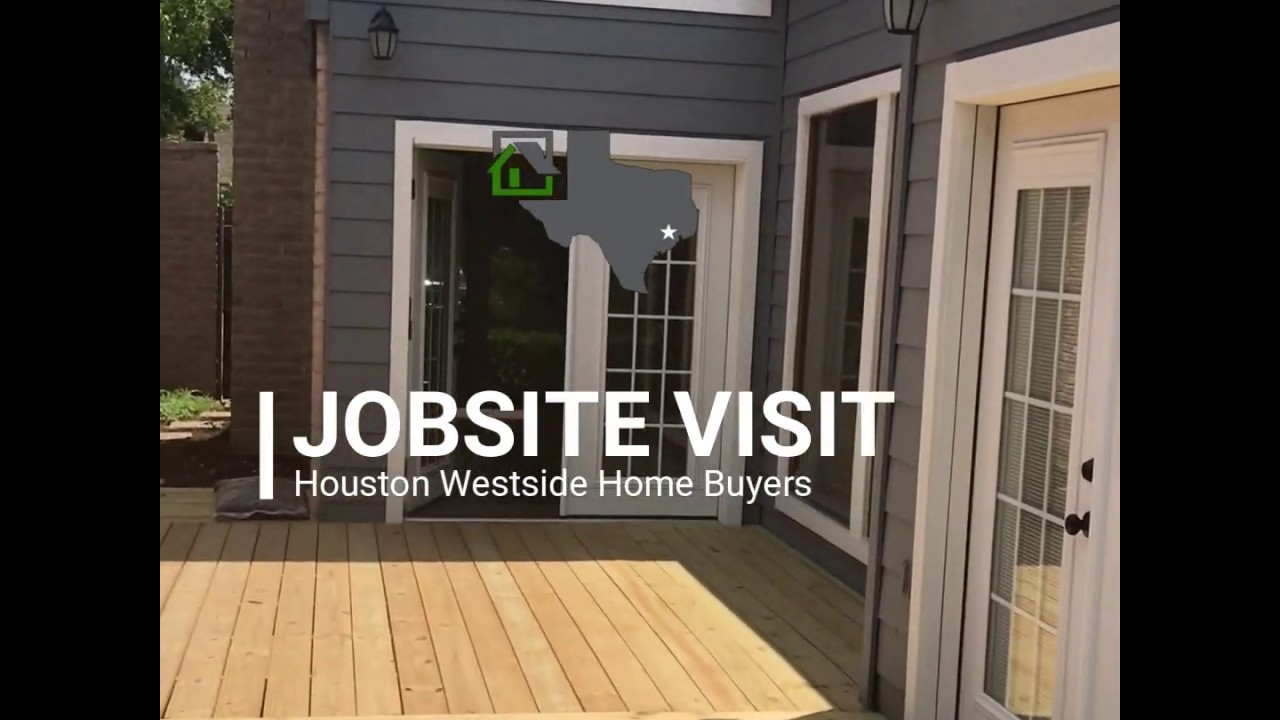 We Buy Houses in West Houston - Jobsite Visit - Houston Westside Home Buyers