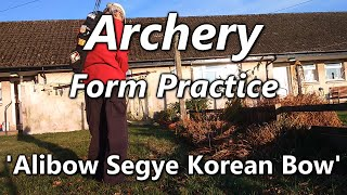 Archery Form Practice with the Alibow Segye Korean Bow