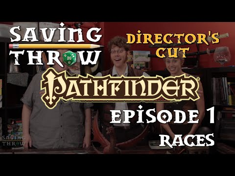 How To Play Pathfinder - Races - S1E1