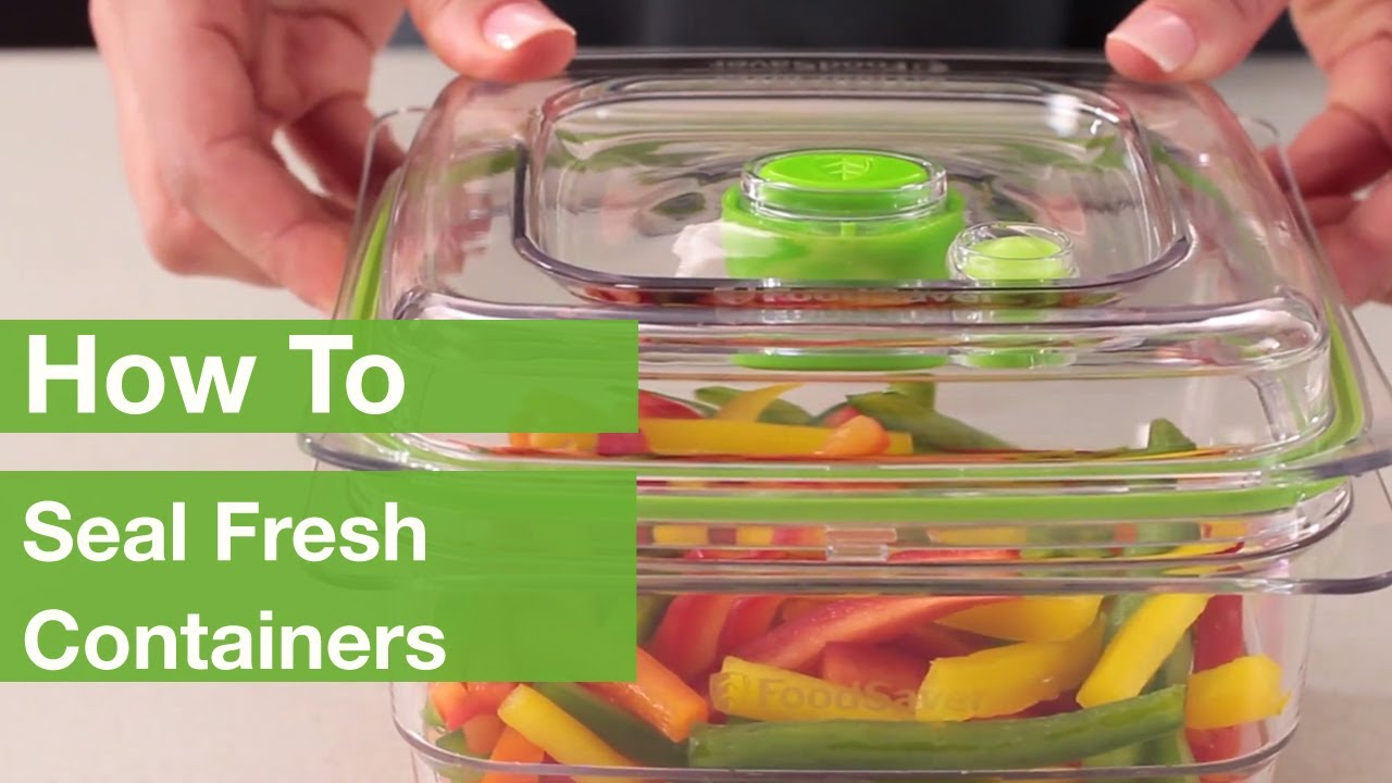 Vegetable Saver Containers How to seal fresh containers foodsaver youtube how to seal fresh containers foodsaver workwithnaturefo