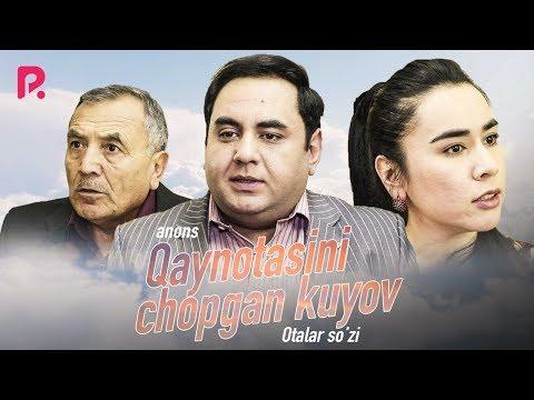Otalar So'zi - Qaynotasini Chopgan Kuyov (anons) | Оталар сузи - Кайнотасини чопган куёв (анонс)