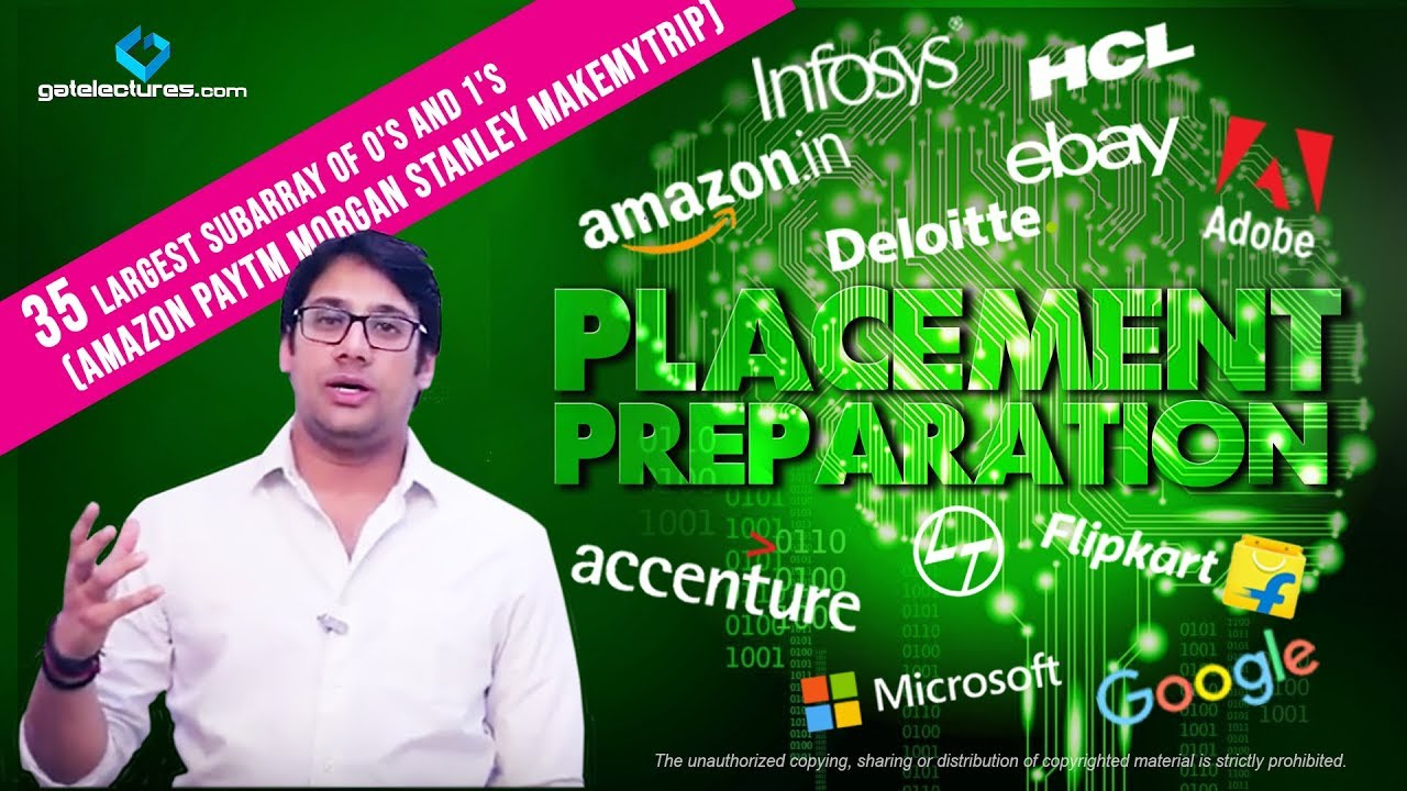 Placement Preparation 35 Largest subarray of 0's and 1's (Amazon PayTm  Morgan Stanley MakeMyTrip)