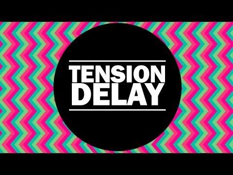 Tension - Delay ( Original Mix )