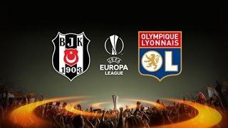Beşiktaş Olimpik Lyon UEFA Avrupa Ligi maçı ne zaman saat kaçta hangi Şifresiz HD kanalda