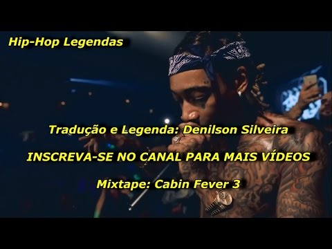 Wiz Khalifa - Move On ft. Kevin Gates [Legendado] (Officiall Video Music)