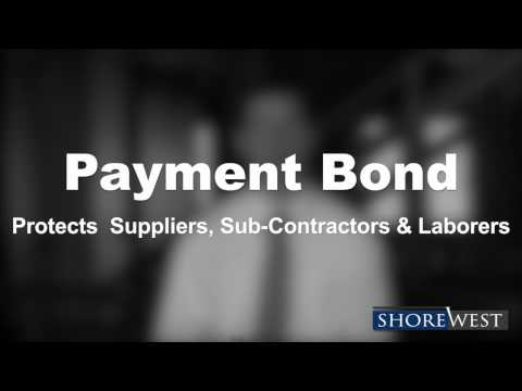 What is a Performance Bond and Payment Bond?