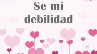 Mi Debilidad / Alejandra Guzmán / LETRA