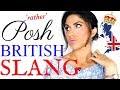 Posh British Slang and Expressions   Advanced Vocabulary Lesson