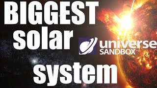 BIGGEST Solar System in our Galaxy - Universe Sandbox 2/Space Engine