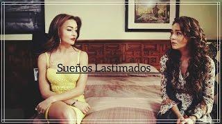 ► Ana Leticia/Lucía & Marcelo/Santiago║Sueños Lastimados