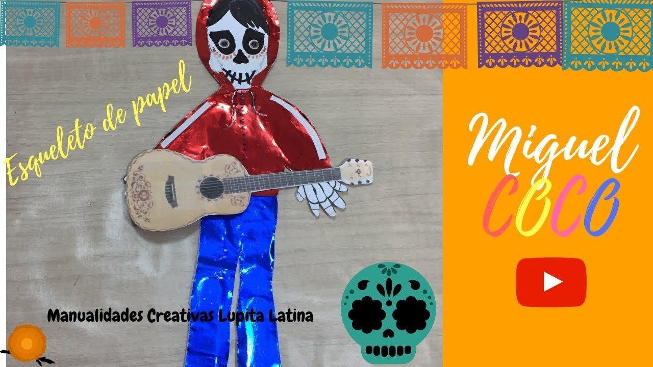 Diy Esqueleto De Papel Miguel Coco Día De Muertos Paper Skeleton