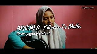 ARNON ft. Killua - Te Molla (acoustic) | yayang setiani - Stay Music Cover