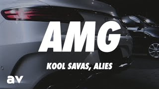 Kool Savas, Alies - AMG (Lyrics)