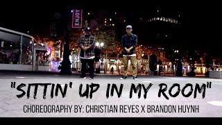 Christian Reyes x Brandon Huynh | Brandy - Sittin