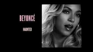 Beyoncé - Haunted (Official) - Audio