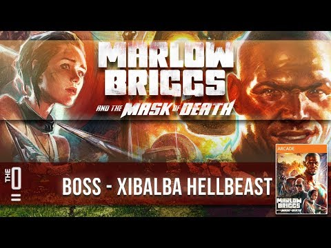 TheZeroEquals Play! - Marlow Briggs and the Mask of Death - [Xibalba Hellbeast]