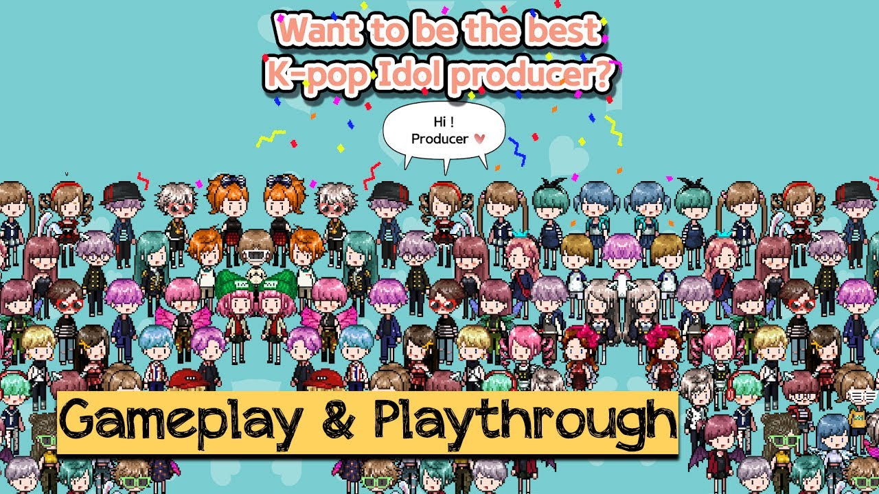 K Pop Idol Producer By Buildup Studio Android Ios Gameplay Youtube