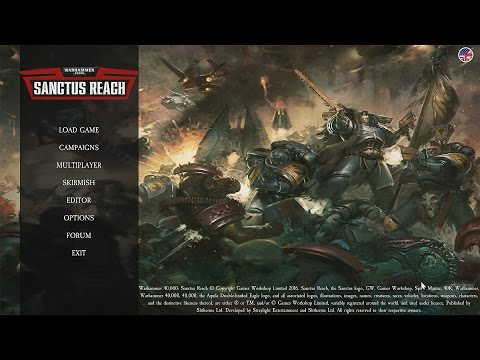 WH40K: Sanctus Reach ► New 40K Strategy game!