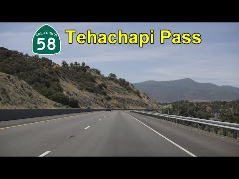 2K18 (EP 1) CA-58 Over Tehachapi Pass: Bakersfield to Mojave