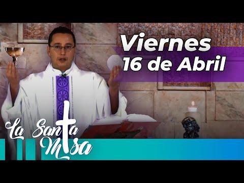 MISA DE HOY,  Viernes  16 De Abril De 2021 - Cosmovision