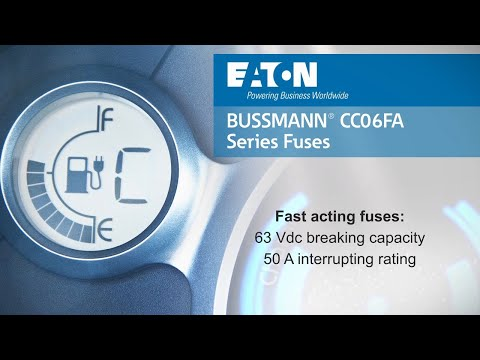 Eaton's Bussmann series CC06FA Fuse for automotive BMS applications