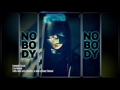 Alex & Co. - I am Nobody - Music Video